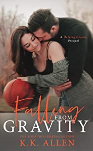 Falling from Gravity (Gravity, #1.5)