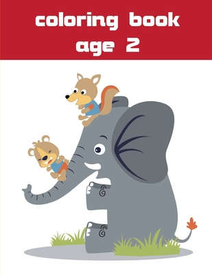 Coloring Book Age 2: Super Cute Kawaii Coloring Pages for ...