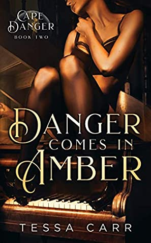 Danger Comes in Amber (Cape Danger Book 2)