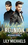 Unlikely Reunion (Improbable Bonds, #1)