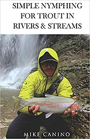 Simple Nymphing for Trout in Rivers & Streams
