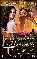 Kiss Across Tomorrow (Kiss Across Time, #8)