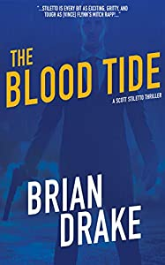 The Blood Tide (Scott Stiletto Book 7)