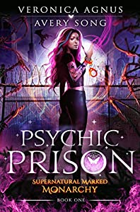 Psychic Prison (Supernatural Marked Monarchy #1)