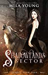 Shadowlands Sector, One (Shadowlands Sector, #1)