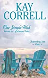 One Simple Wish: Return to Lighthouse Point (Charming Inn Book 1)