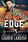 Rough Edge (Tannen Boys, #2)