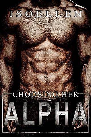 Choosing Her Alpha (The 12 Sectors #1)
