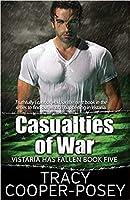 Casualties of War (Vistaria Has Fallen, #5)