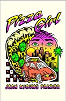 Pizza Girl: A Novel