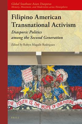 Filipino American Transnational Activism: Diasporic Politics Among the Second Generation