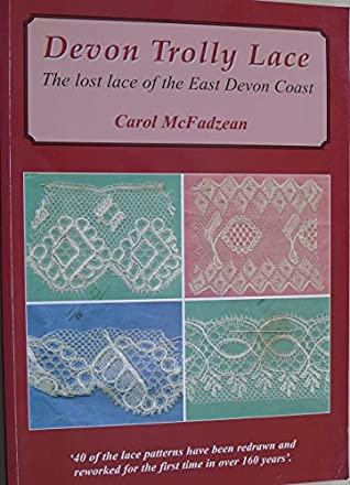 Devon Trolley Lace The Lost Lace of the East Devon Coast