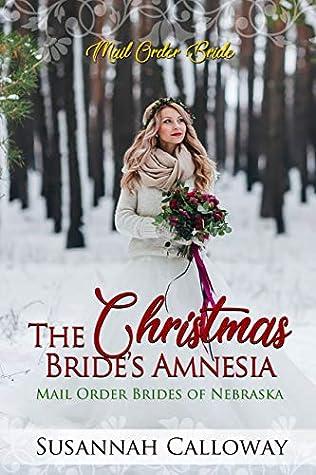 The Christmas Bride's Amnesia (Mail Order Brides of Nebraska)