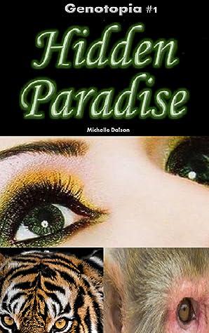 Hidden Paradise (Genotopia #1)