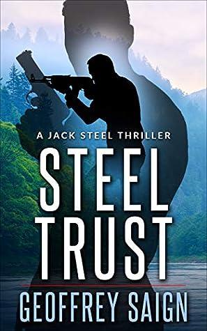 Steel Trust (Jack Steel #0.5)