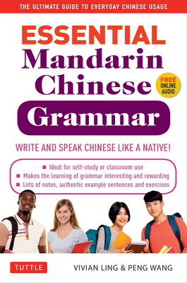 Essential Mandarin Chinese Grammar - Vivian Ling