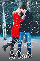 The Billionaire's Email-Order Date (Email-Order Romance, #1)