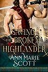 Saving The Broken Highlander: A Steamy Scottish Medieval Historical Romance