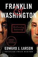 Franklin  Washington: The Founding Partnership