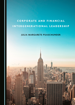 Corporate and Financial Intergenerational Leadership