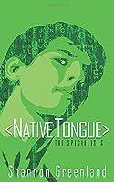 Native Tongue: A Teen Spy Thriller