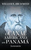 El Canal Americano En Panam�: La Renuncia