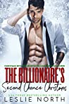 The Billionaire's Second Chance Christmas (Christmas with the Denton Billionaires Book 3)