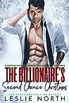 The Billionaire's Second Chance Christmas (Christmas with the Denton Billionaires #3)