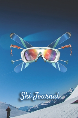Ski Journal: Ski lined notebook gifts for a skiier skiing books for kids, men or woman who loves ski composition notebook 111 pages 6x9 Paperback mountain photo, snow, blue sky, baton and ski mask