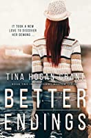 Better Endings (Tammy Mellows Series book 2): Can be read as a stand-alone