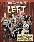 The Last Book on the Left: Stories of Murder and Mayhem from History's Most Notorious Serial Killers