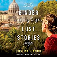 The Binder of Lost Stories: A Novel