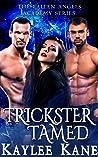 Trickster Tamed (The Fallen Angels Academy, #3)