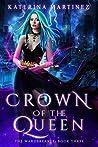 Crown of the Queen (The Wardbreaker #3)