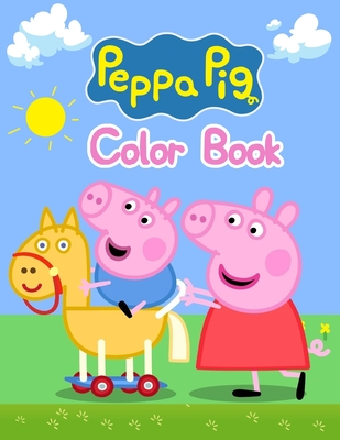 "Peppa Pig Color Book: Peppa Pig Color Book, Peppa Pig Coloring Book, Peppa Pig Coloring Books For Kids Ages 2-4. 25 Pages - 8.5"" x 11"""