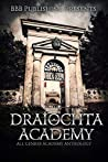 Draiochta Academy: an all genres academy anthology