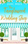 The Tanglewood Wedding Shop (Tanglewood Village #3)