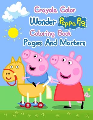 Crayola Color Wonder Peppa Pig Coloring Book Pages And Markers Crayola Color Wonder Peppa Pig Coloring