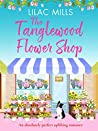 The Tanglewood Flower Shop (Tanglewood Village #2)