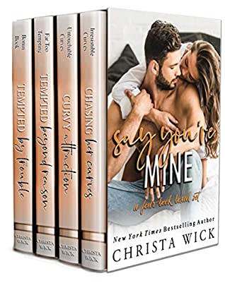 Say You're Mine: A Four-Book Box Set of Steamy & Sweet Standalones