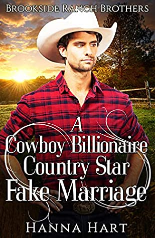 A Cowboy Billionaire Country Star Fake Marriage