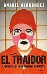 El traidor: El diario secreto del hijo del Mayo ebook download free