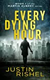 Every Dying Hour (Martin Aubrey, #1)