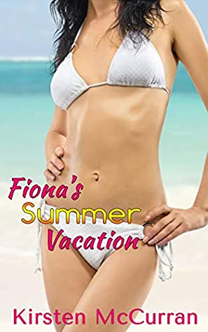 Fiona's Summer Vacation: A Shared Wife Romance