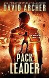 Pack Leader - A Noah Wolf Thriller