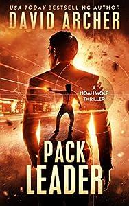 Pack Leader (Noah Wolf #17)