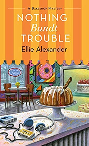 Nothing Bundt Trouble (A Bakeshop Mystery Book 11)