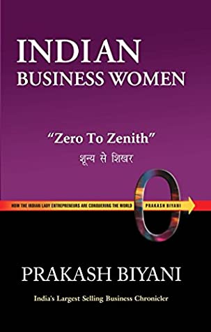Indian Bussiness Women Zero To Zenith