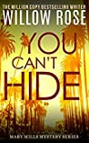 You Can't Hide (Mary Mills Mystery #3)