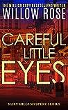 Careful little eyes (Mary Mills Mystery Book 4)